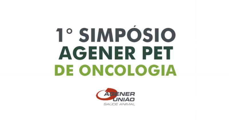 1° Simpósio Agener Pet de Oncologia