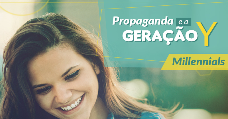 Propaganda e a Geração Y